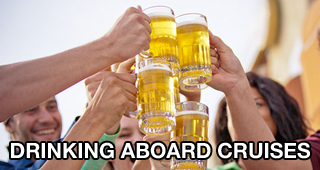 Drinking Aboard Cruises